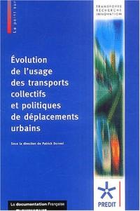 Evolution de l'usage des transports collectifs et politiques de déplacements urbains