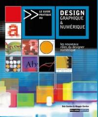 Le Guide pratique du design graphique et numérique