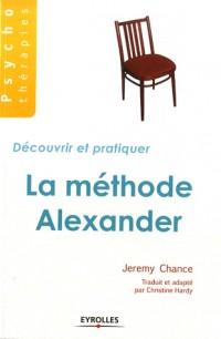 Découvrir et pratiquer la méthode Alexander