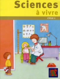 Sciences à vivre cycle 1