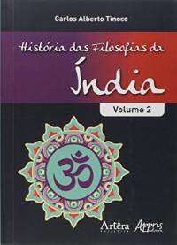 História das Filosofias da Índia - Volume II