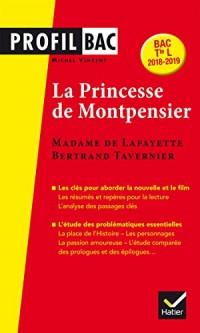 Mme de Lafayette/B. Tavernier, La Princesse de Montpensier: l analyse comparée des deux uvres (programme de littérature Tle L bac 2018-2019)