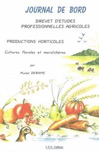 Journal de bord BEPA : Cultures florales et maraîchères