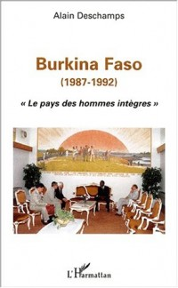 Burkina faso (1987-1992) le pays des hommes integres