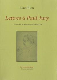 Lettres à Paul Jury