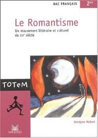 Le Romantisme, bac français, 2nde : Un mouvement littéraire et culturel du XIXe siècle