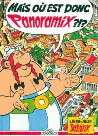 Mais où est donc Panoramix?