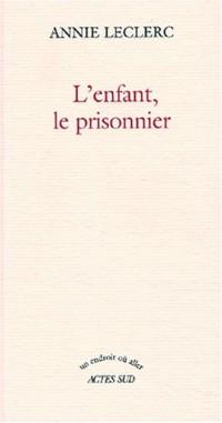 L'Enfant, le prisonnier