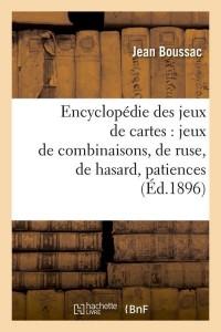Encyclopédie des Jeux de Cartes  ed 1896