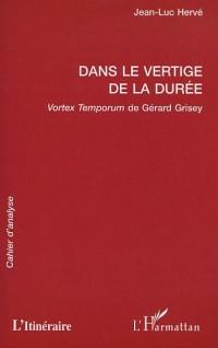 Dans le vertige de la puree. vortex temporum de Gérard grisey