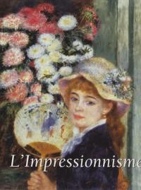 L'Impressionnisme ; Le post-Impressionnisme : Coffret en 2 volumes