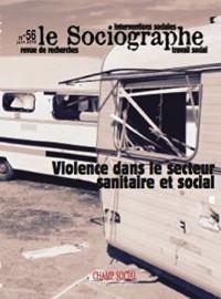 Le Sociographe N 56. Violence Dans le Secteur Sanitaire et Social