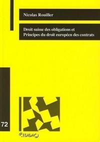 Droit suisse des obligations et principes du droit européen des contrats