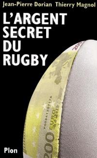 L'argent secret du rugby