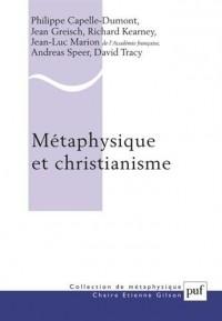 Métaphysique et christianisme : Vingtième anniversaire de la Chaire Etienne Gilson
