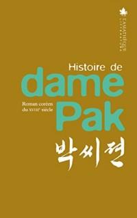 Histoire de dame Pak : Roman coréen du XVIIIe siècle