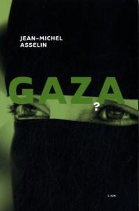 Gaza : Volumes 1 et 2