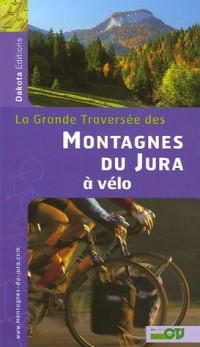La Grande Traversée des Montagnes du Jura à vélo