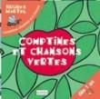 Comptines et Chansons vertes (1 livre + 1 CD audio)