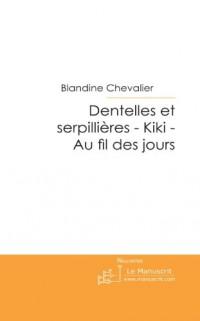 Dentelles et Serpillieres - Kiki- au Fil des Jours.