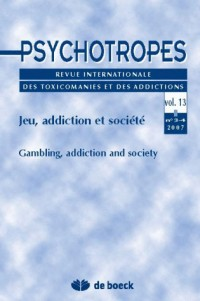 Psychotropes 20073-4 - Vol.13 Jeu, Addiction et Societe