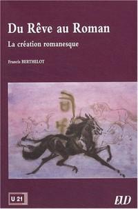 Du rêve au roman : La création romanesque