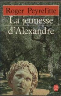 La jeunesse d'Alexandre, tome 2