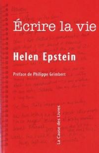 Ecrire la vie : Non-fiction, vérité et psychanalyse