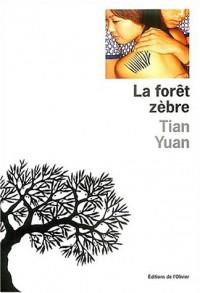La Forêt zèbre