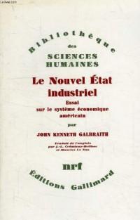 Le Nouvel Etat Industriel(Essai Sur le Systeme Economique Ameri