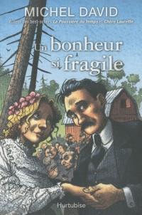 Un Bonheur Si Fragile V 01 l'Engagement