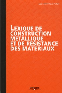 Lexique de la Construction Metallique