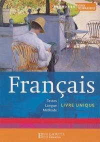 Français 1e séries technologiques : Textes Langue Méthode