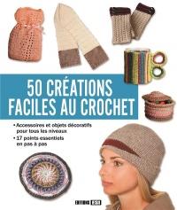 50 créations faciles au crochet