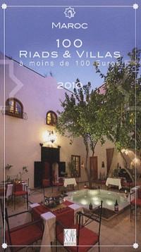 Maroc : 100 riads et villas à moins de 100 euros 2010