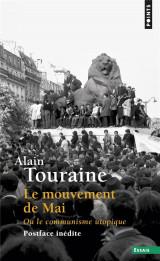 Le mouvement de Mai ou le communisme utopique [Poche]