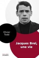 Jacques Brel, une vie [Poche]