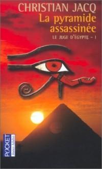 La Pyramide assassinée, tome 1 : Le Juge d'Egypte