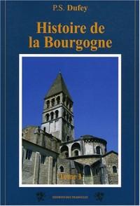 Histoire de la Bourgogne : Tome 1