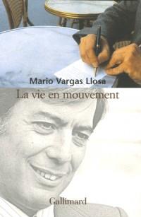 La vie en mouvement : Entretiens avec Alonso Cueto