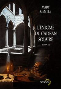1610 : l'énigme du cadran solaire