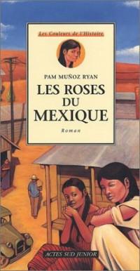Les Roses du Mexique