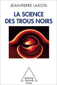 La science des trous noirs