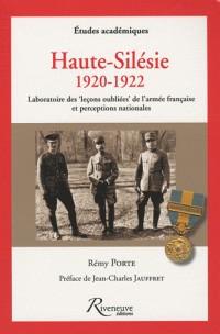 Les leçons oubliées de l'armée française, Haute Silésie 1920-1922