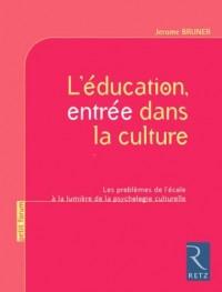L'éducation, entrée dans la culture