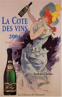 La Côte des vins, 2004