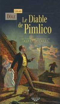 Les Nouvelles Enquêtes de Harry Dickson : Le Diable de Pimlico