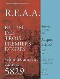 R.E.A.A. rituel des trois premiers degres selon les anciens cahiers 5829