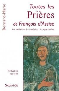 Toutes les prières de Francois d'Assise