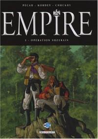 Empire, Tome 3 : Opération Suzerain